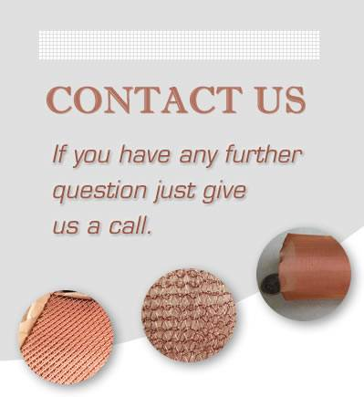 There are three kinds of copper mesh under the words of contact us.